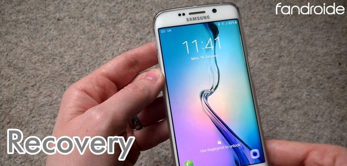 Recovery Galaxy S6 Edge Android 6.0.1 - Post