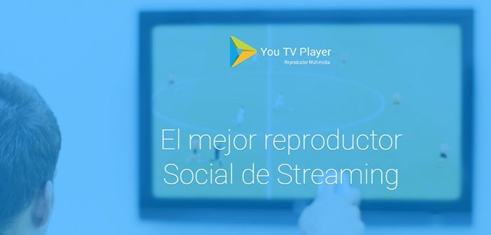 You TV Player - Ver TV en Android - Post