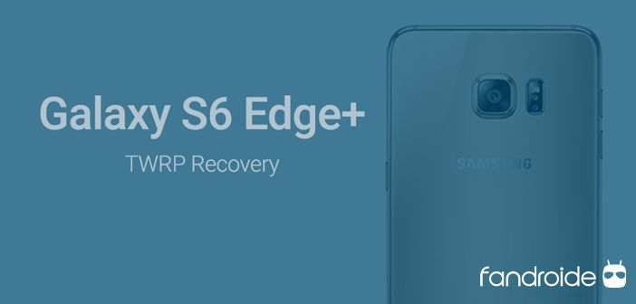 ✅Instalar TWRP Recovery Galaxy S6 Edge Plus Android 7 0